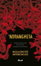 'Ndrangheta. Nenásytná talianska mafia